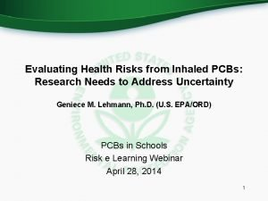 Evaluating Health Risks from Inhaled PCBs Research Needs