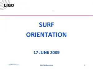 SURF ORIENTATION 17 JUNE 2009 G 0900551 v