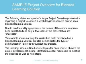 SAMPLE Project Overview for Blended Learning Solution The
