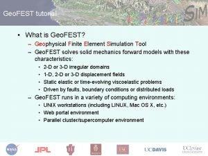 Geo FEST tutorial What is Geo FEST Geophysical