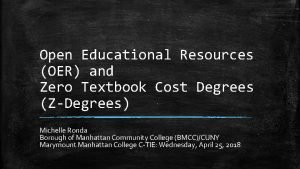 Open Educational Resources OER and Zero Textbook Cost