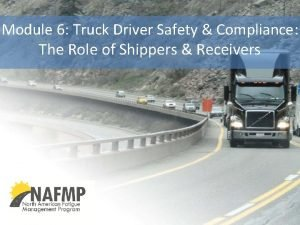 Module 6 Truck Driver Safety Compliance The Role