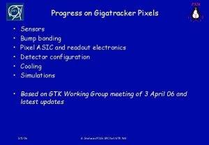 Progress on Gigatracker Pixels Sensors Bump bonding Pixel