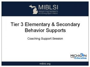Tier 3 Elementary Secondary Behavior Supports Coaching Support