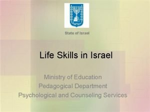 State of Israel Life Skills in Israel Ministry