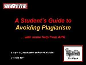 A Students Guide to Avoiding Plagiarism with some