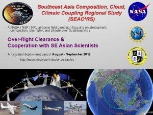 Southeast Asia Composition Cloud Climate Coupling Regional Study