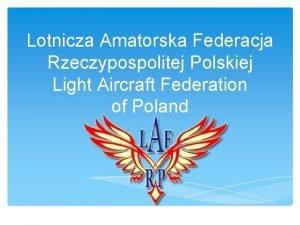 Lotnicza Amatorska Federacja Rzeczypospolitej Polskiej Light Aircraft Federation