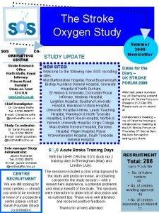 The Stroke Oxygen Study SOS COORDINATING CENTRE Stroke