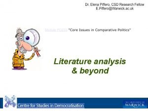 Literature analysis beyond Why to do literature analysis