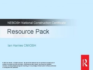 NEBOSH National Construction Certificate Resource Pack Ian Harries
