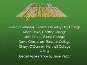 Joseph Bielanski Peralta Berkeley City College Marie Boyd