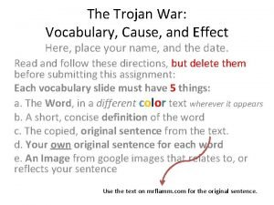 The Trojan War Vocabulary Cause and Effect Here