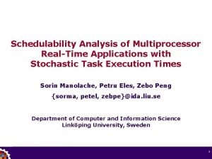 Schedulability Analysis of Multiprocessor RealTime Applications with Stochastic