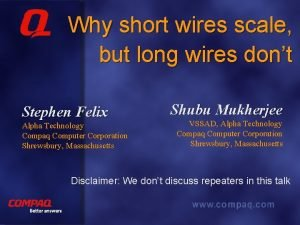 Why short wires scale but long wires dont