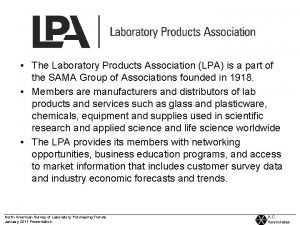 The Laboratory Products Association LPA is a part