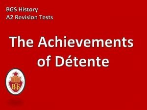 BGS History A 2 Revision Tests The Achievements