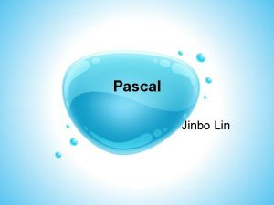Pascal Jinbo Lin Pascal Structured and Strong type