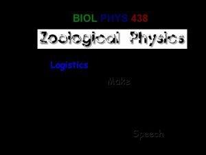 BIOLPHYS 438 Logistics How Animals Make Sounds Broadspectrum