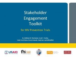 Stakeholder Engagement Toolkit for HIV Prevention Trials by