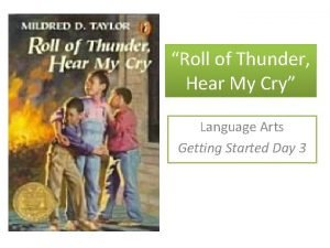 Roll of Thunder Hear My Cry Language Arts