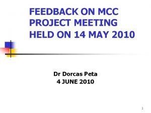 FEEDBACK ON MCC PROJECT MEETING HELD ON 14