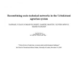 Recombining sociotechnical networks in the Uzbekistani agrarian system