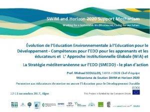 SWIM and Horizon 2020 Support Mechanism Working for