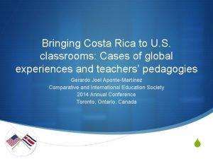 Bringing Costa Rica to U S classrooms Cases