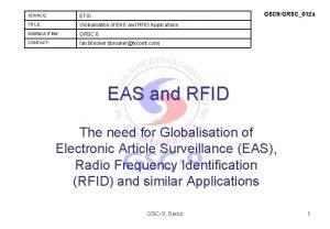 GSC 9GRSC012 a SOURCE ETSI TITLE Globalisation of