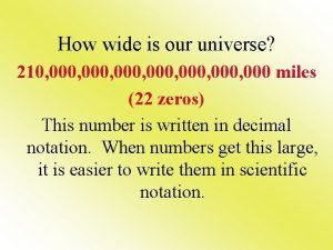 How wide is our universe 210 000 000