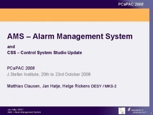 PCa PAC 2008 AMS Alarm Management System and