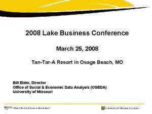 2008 Lake Business Conference March 25 2008 TanTarA