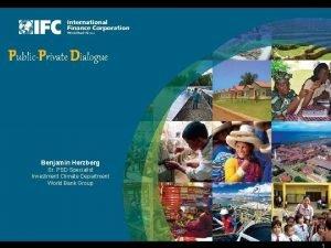 PublicPrivate Dialogue Benjamin Herzberg Sr PSD Specialist Investment