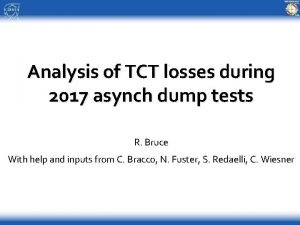 Analysis of TCT losses during 2017 asynch dump