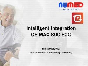 Intelligent Integration GE MAC 800 ECG INTEGRATION MAC