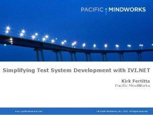 Kirk Fertitta Simplifying Test System Development with IVI