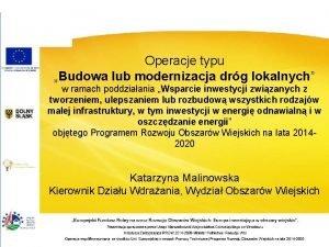 Operacje typu Budowa lub modernizacja drg lokalnych w
