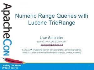 Numeric Range Queries with Lucene Trie Range Uwe