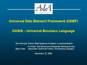 Universal Data Element Framework UDEF OASIS Universal Business