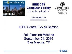 Austin TX IEEE CTS Computer Society Chapter Austin