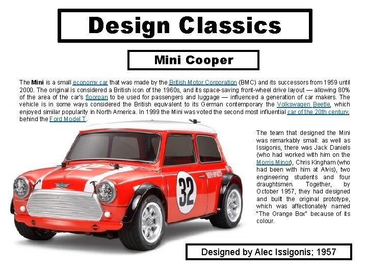 Design Classics Mini Cooper The Mini is a