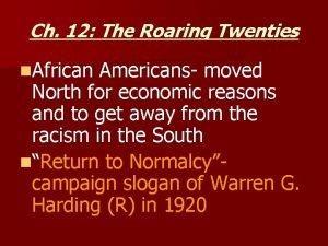Ch 12 The Roaring Twenties n African Americans