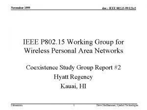 November 1999 doc IEEE 802 15 99121 r