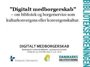 Digitalt medborgerskab om bibliotek og borgerservice som kulturkonvergens