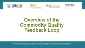 Overview of the Commodity Quality Feedback Loop Commodity