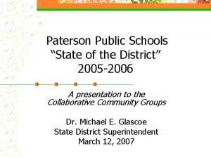 Paterson Public Schools State of the District 2005