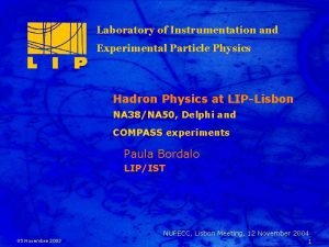 Laboratory of Instrumentation and Experimental Particle Physics Title