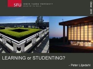 Oliver 2015 LEARNING or STUDENTING Peter Liljedahl Oliver