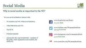 Social Media Why is social media so important